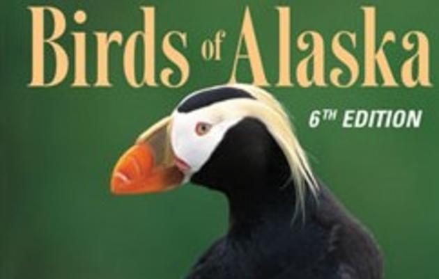 Guide to the Birds of Alaska 6th Edition